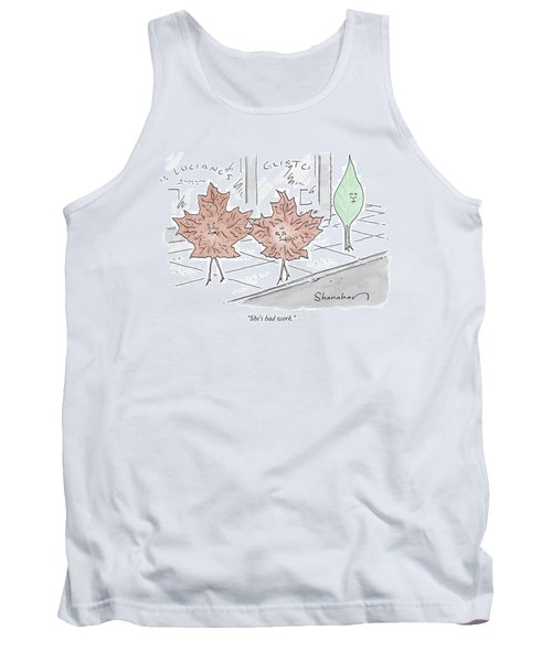 Two Brown Leaves Speak About A Green Leaf Tank Top