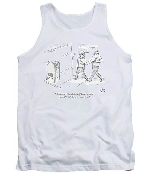 Two Men Talk On The Street Gesturing At A Mailbox Tank Top