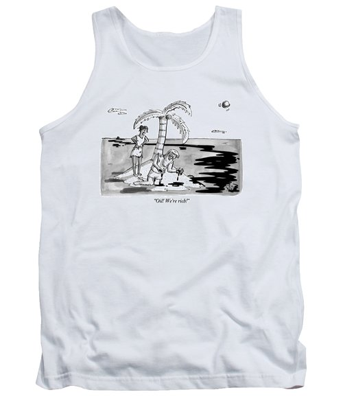 Two Shipwrecked Men Are On An Island With A Big Tank Top