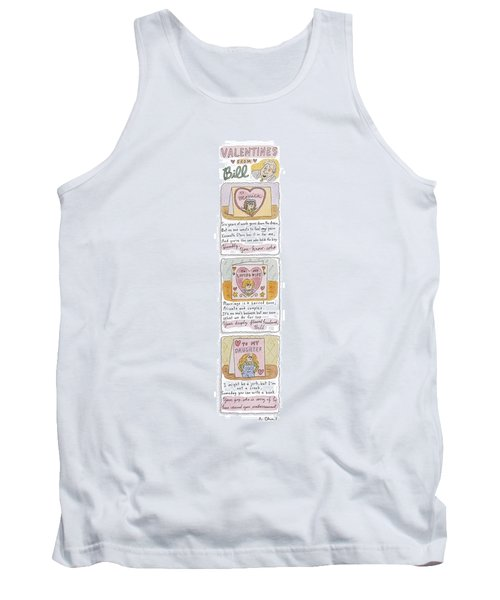 Valentines From Bill To Monica Tank Top by Roz Chast