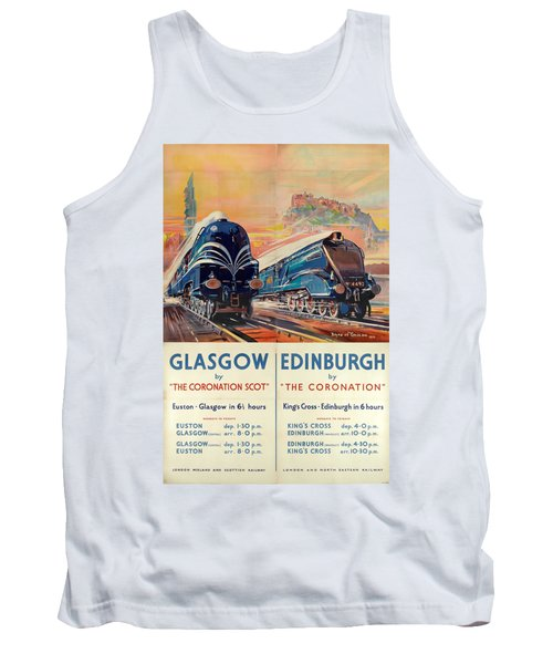 Vintage Train Travel - Glasgow And Edinburgh Tank Top