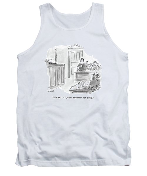 We Find The Guilty Defendant Not Guilty Tank Top