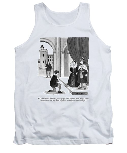 We Have Decided To Finance Your Voyage Tank Top