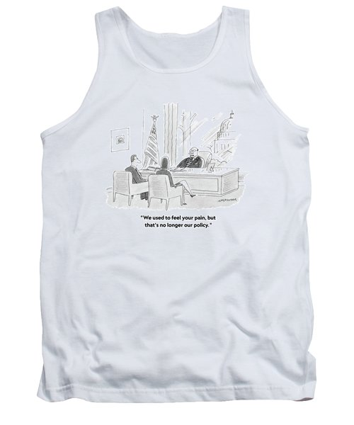 We Used To Feel Your Pain Tank Top