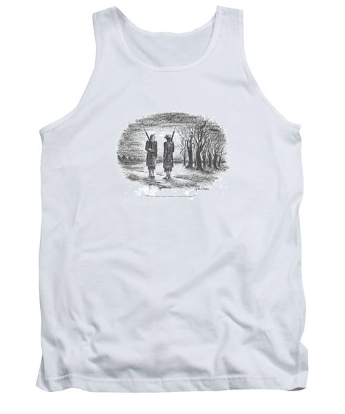 Were Those Trees There A Moment Ago? Tank Top