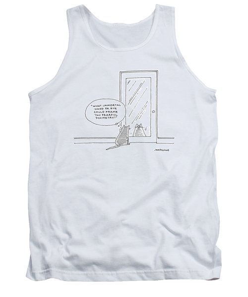 What Immortal Hand Or Eye Could Frame Thy Fearful Tank Top