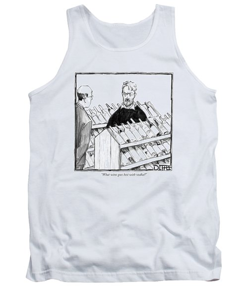 What Wine Goes Best With Vodka? Tank Top