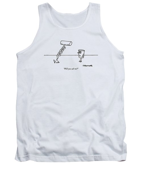 Will You Call Me? Tank Top