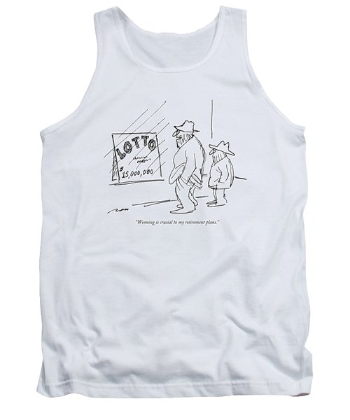 Winning Is Crucial To My Retirement Plans Tank Top