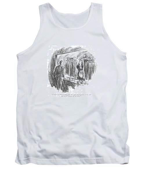 Would You Mind Looking Into The Right-hand Pocket Tank Top