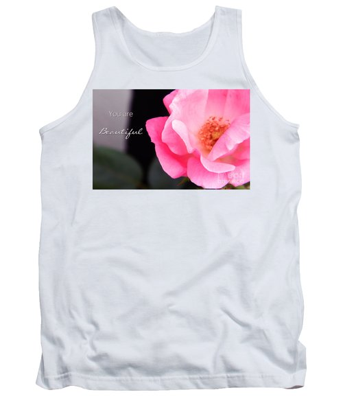 You Are Beautiful Tank Top