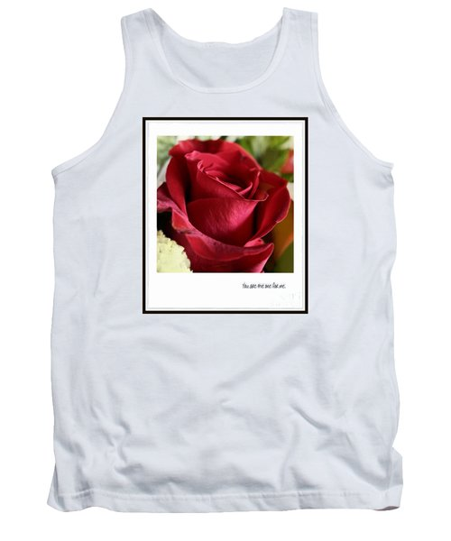 You Are The One For Me Tank Top by Ella Kaye Dickey