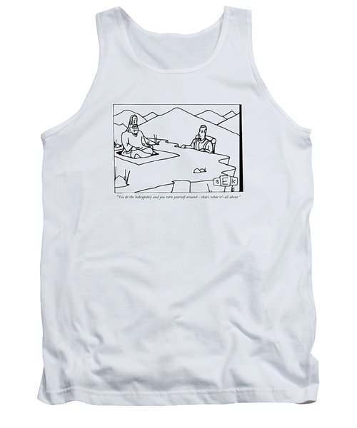 You Do The Hokeypokey And You Turn Yourself Tank Top