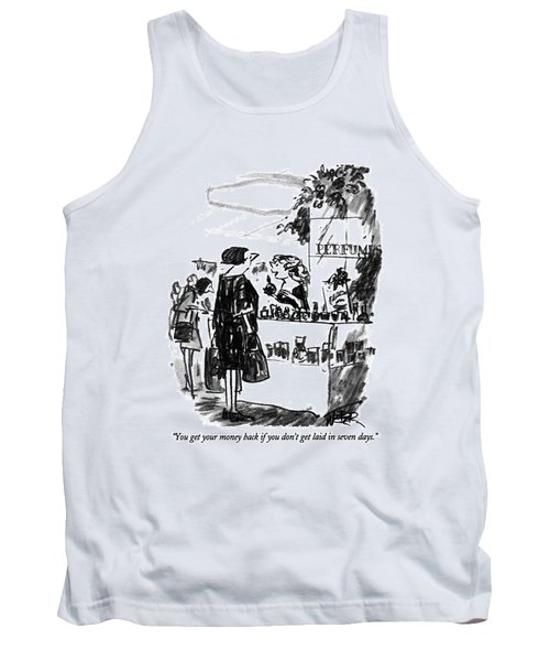 You Get Your Money Back If You Don't Get Laid Tank Top