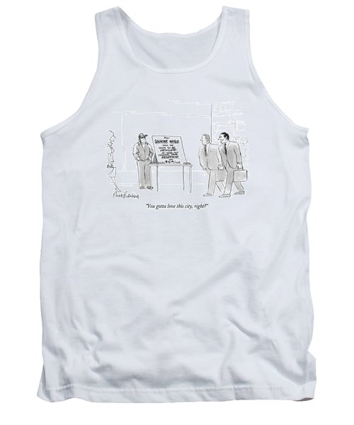 You Gotta Love This City Tank Top