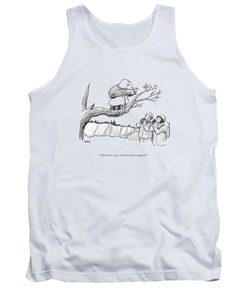 You Think I Just Roll Out Of Bed Majestic? Tank Top