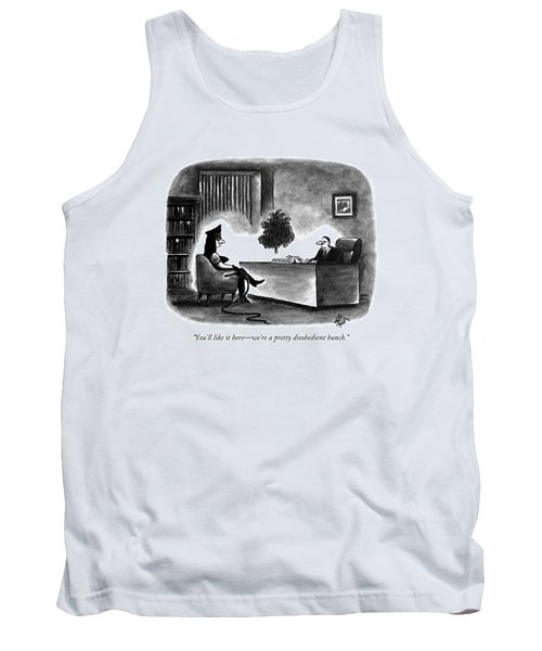 You'll Like It Here - We're A Pretty Disobedient Tank Top
