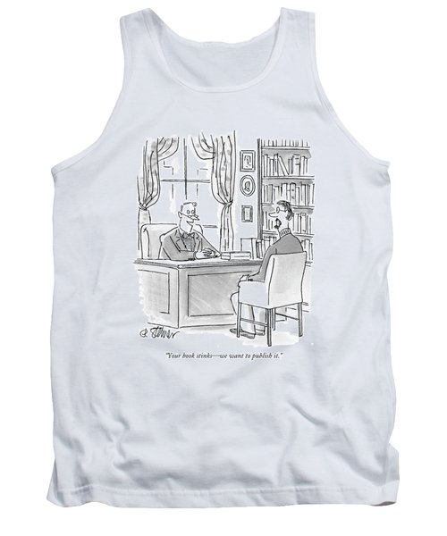 Your Book Stinks - We Want To Publish It Tank Top