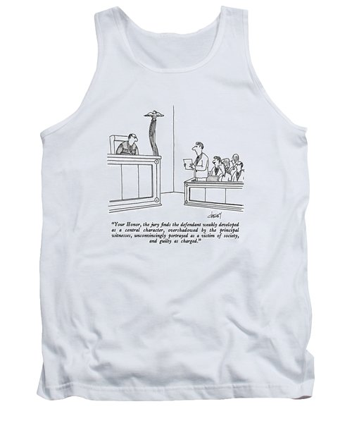 Your Honor, The Jury Finds The Defendant Weakly Tank Top