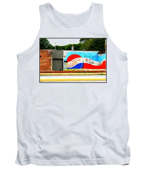 You've Got A Life To Live Pepsi Cola Wall Mural Tank Top