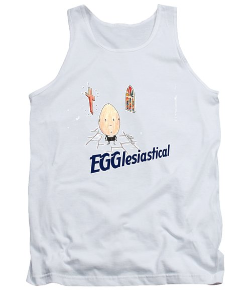 Egglesiastical Tank Top