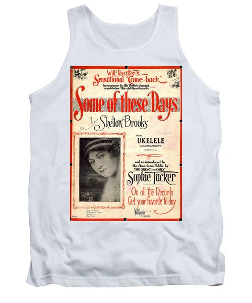 Some Of These Days Tank Top