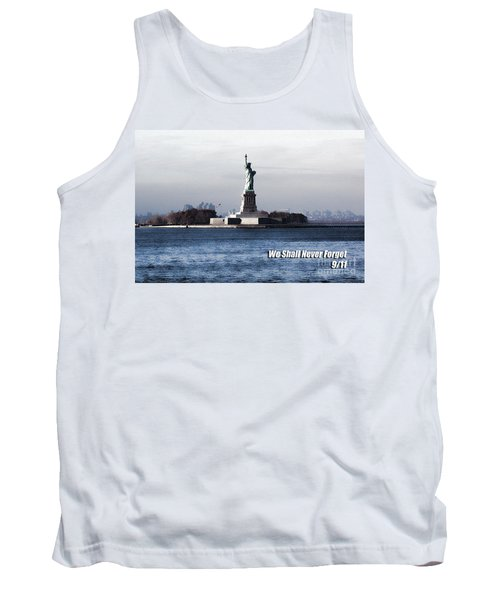 Tank Top featuring the photograph We Shall Never Forget - 9/11 by Mark Madere