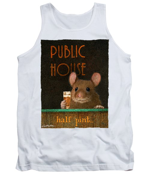 Tank Top featuring the painting Half Pint... by Will Bullas