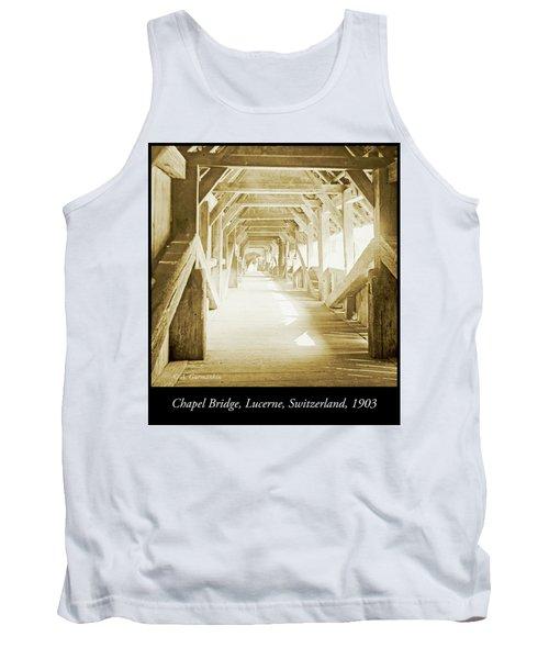 Kapell Bridge, Lucerne, Switzerland, 1903, Vintage, Photograph Tank Top