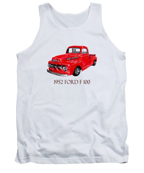 Big Red 1952 Ford F-100 Pick Up Tank Top