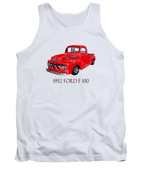 Big Red 1952 Ford F-100 Pick Up Tank Top by Jack Pumphrey