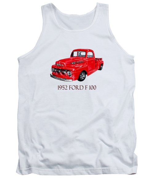 1952 Ford F-100 Pick Up Tank Top