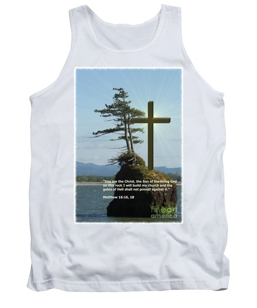 On This Rock I Will Build My Church Tank Top