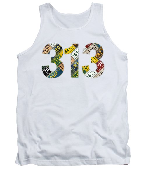 313 Area Code Detroit Michigan Recycled Vintage License Plate Art On White Background Tank Top