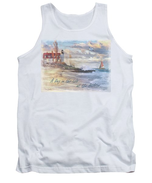 A Day In The Life At The Beach Tank Top