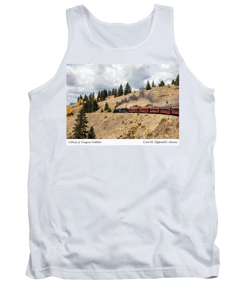 A Scenic Railroad Steam Train, Near Antonito In Conejos County In Colorado Tank Top by Carol M Highsmith