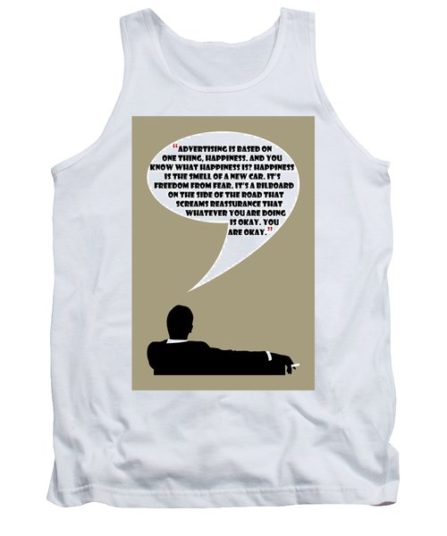 Advertising Is Happiness - Mad Men Poster Don Draper Quote Tank Top