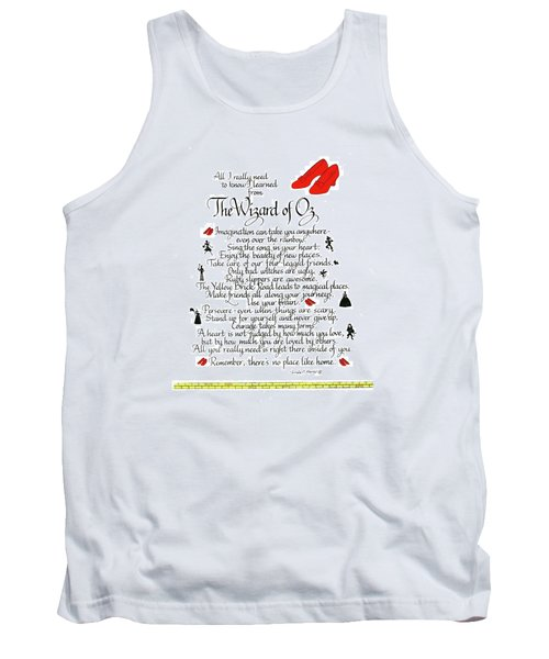 All I Need To Know I Learned From The Wizard Of Oz Tank Top