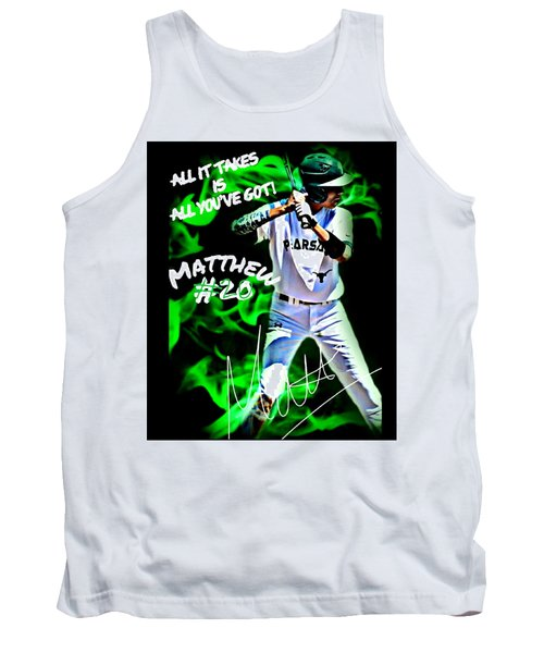 Tank Top featuring the photograph All It Takes Matthew by Linda Cox
