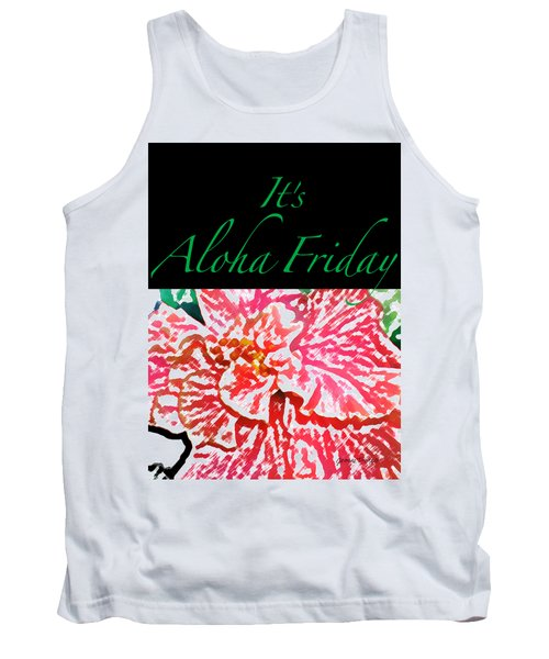 Aloha Friday T-shirt Tank Top