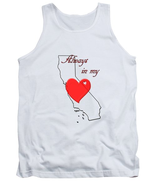 Always In My Heart Ca Tank Top