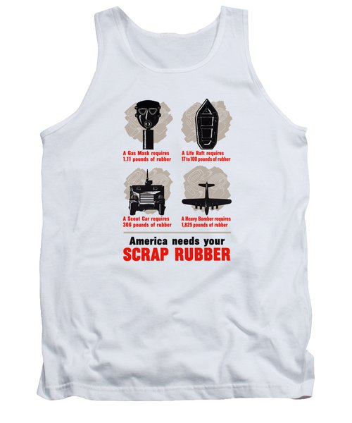 America Needs Your Scrap Rubber Tank Top