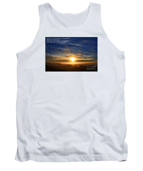 And When Will I Hold You Again Tank Top