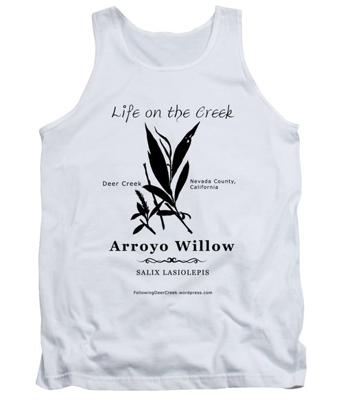 Arroyo Willow - Black Text Tank Top