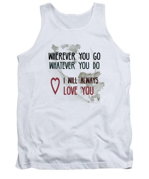 Wherever You Go Tank Top