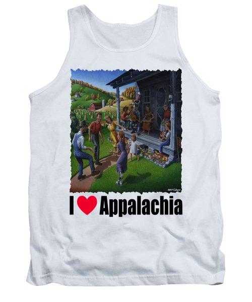 I Love Appalachia - Porch Music - Mountain Music - Appalachian Dancing Tank Top