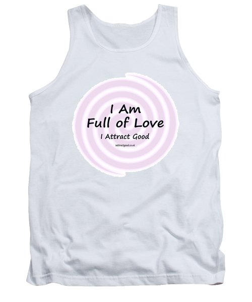 I Am Full Of Love Tank Top