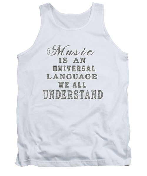 Music Is An Universal Language Typography Tank Top