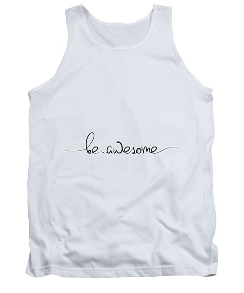 Be Awesome Tank Top