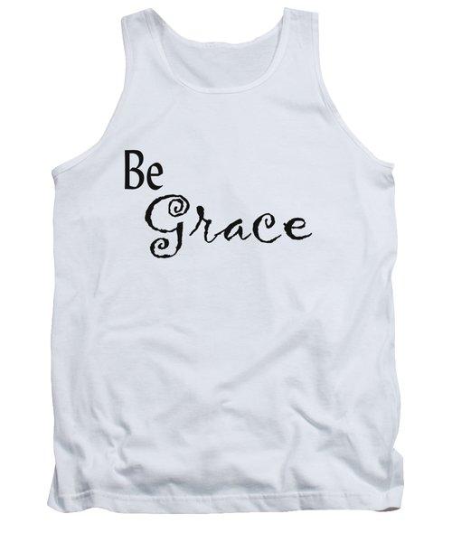 Be Grace Tank Top by Kerri Mortenson
